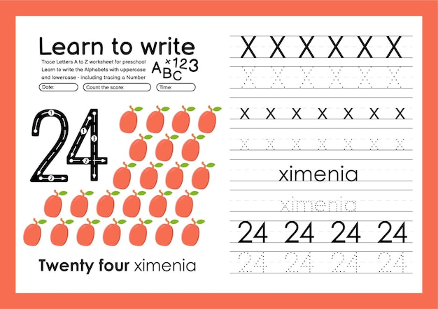 Learn to write alphabet tracing worksheet and tracing numbers with x ximenia