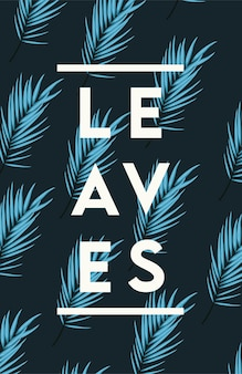Leaves poster with blue leafs pattern