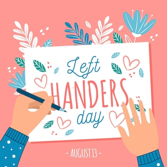 Left handers day with left hand writing