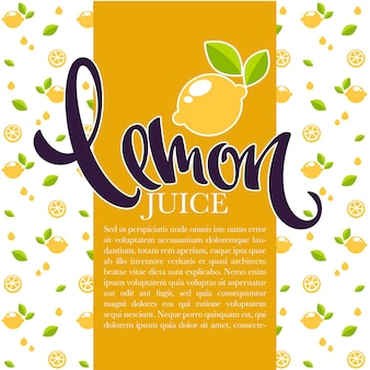Lemon juice, background for your label, flyer or card, with pattern and hand drawn lettering composition