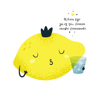 Lemon king prince. motivation card. when life gives you lemon make lemonade