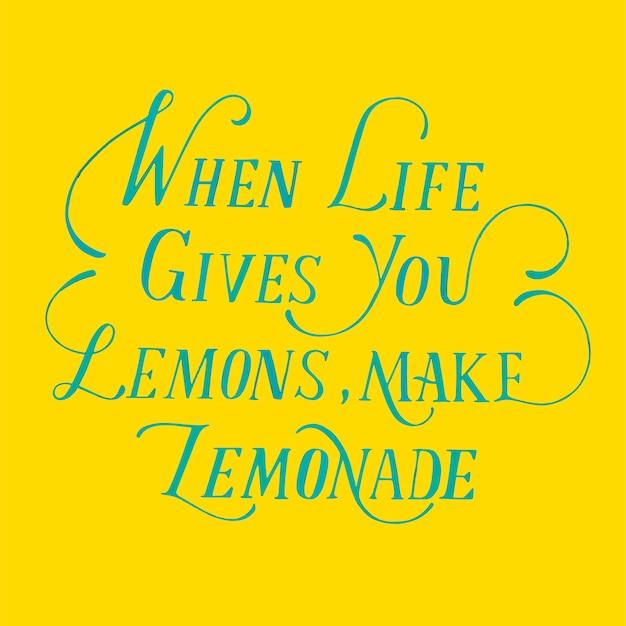 Lemonade quote typography design