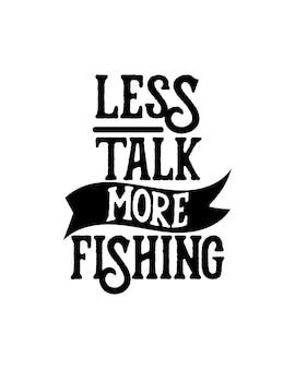 Меньше говорить больше рыбалки текст в рисованной типографии плакат