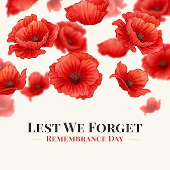 Lest we forget phrase on red flowers