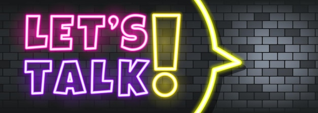 Let is talk neon text on the stone background. let is talk. for business, marketing and advertising. vector on isolated background. eps 10.