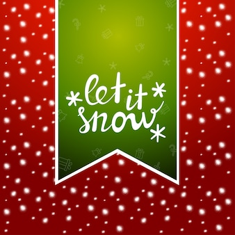 Let it snow. christmas banner