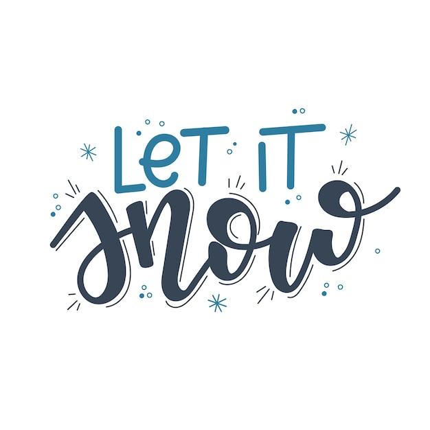 Let it snow christmas lettering, мотивационная цитата