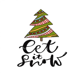 Let it snow hanwritten calligraphy text
