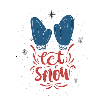 Let it snow lettering card.