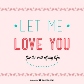 Let me love you card