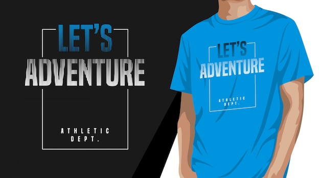Дизайн футболки let's adventure для печати