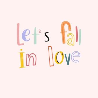 Давайте влюбимся каракули шрифт