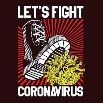 Let's fight coronavirus covid-19 boot stomp propaganda style poster