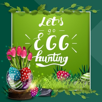 Let's go egg hunting, green postcard template