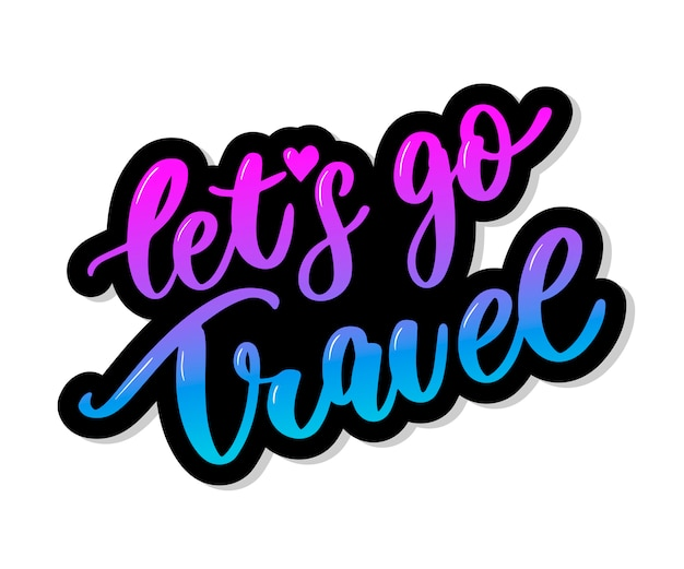Let's go travel in lettering