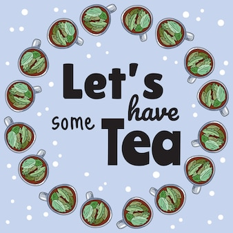 Let's have some tea banner with cups of herbal tea