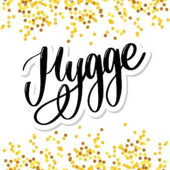 Let's hygge inspirational quote for social media and cards