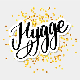Let's hygge, inspirational quote