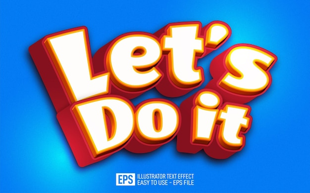 Let's do it text, editable illustrator text effect