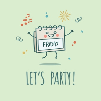 Let's party friday weekend calendar