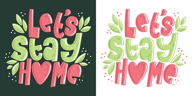 Let's stay home typography illustration