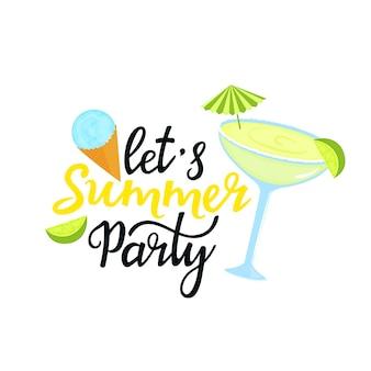 Летняя вечеринка рисованной надписи. коктейль маргарита с зонтиком, лаймом, шариком мороженого в вафельном рожке. можно использовать как дизайн футболки.