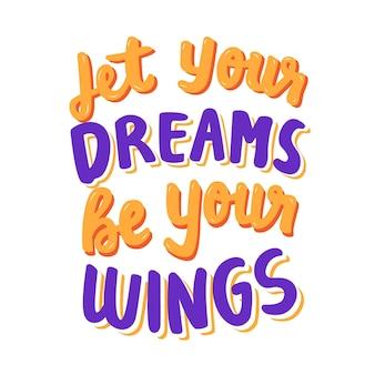 Пусть твои мечты будут твоими крыльями