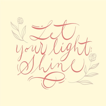 Let your light shine quote lettering