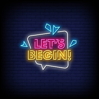 Lets begin neon signs style text