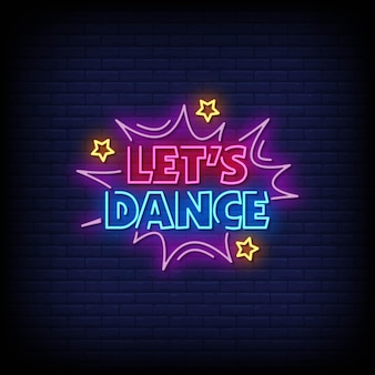 Lets dance neon signs style text