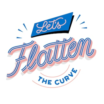 Lets flatten the curve lettering