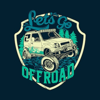 Lets go offroad quotes saying adventure explore