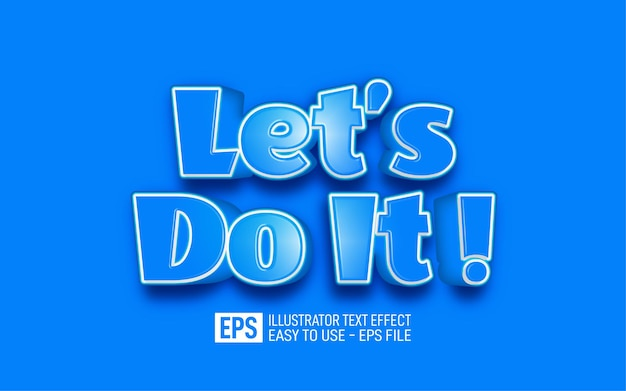 Lets do it 3d text editable style effect template