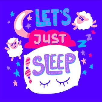 Lets just sleep poster and sticker with sheeps, pillow and moon