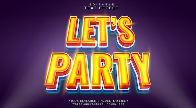 Lets party editable text effect