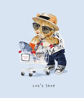 Lets shop slogan with fashion cat and shopping cart illustration