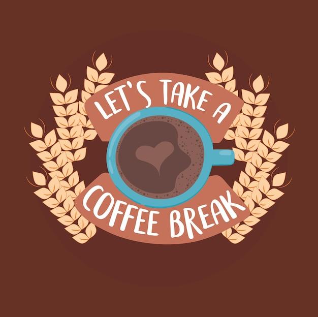 コーヒーブレイクにしましょう
