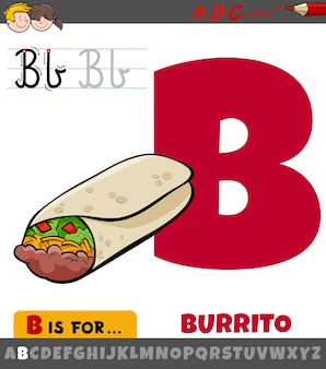Letter b from alphabet with cartoon burrito