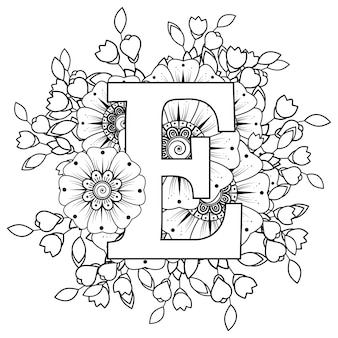 Letter e with mehndi flower decorative ornament in ethnic oriental style coloring book page