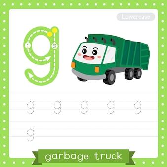 Letter g lowercase tracing practice worksheet. garbage truck