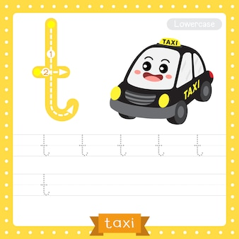 Letter t lowercase tracing practice worksheet. taxi