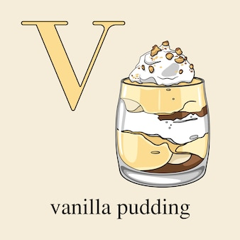 Letter v with vanilla pudding