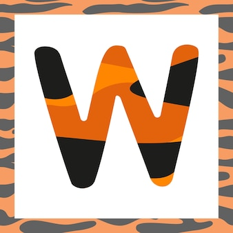 Letter w with tiger pattern festive font and frame from orange with black stripes alphabet symbol fo...