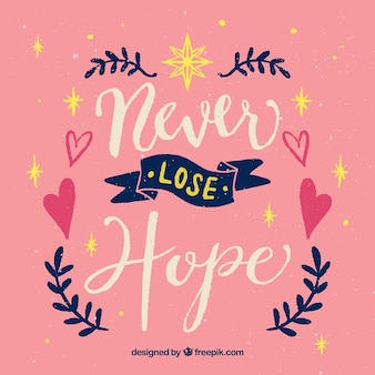 Lettering background with emotive message and ornaments