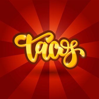 Lettering banner design tacos