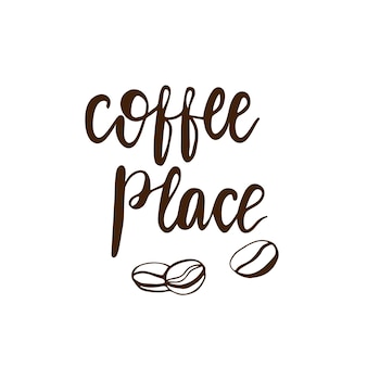 Lettering coffee place. vector illustration.