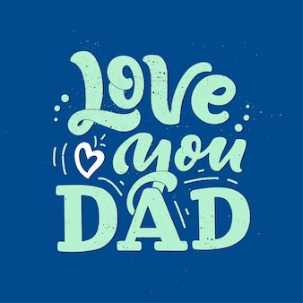 Lettering for father's day greeting card
