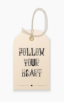 Lettering follow your heart