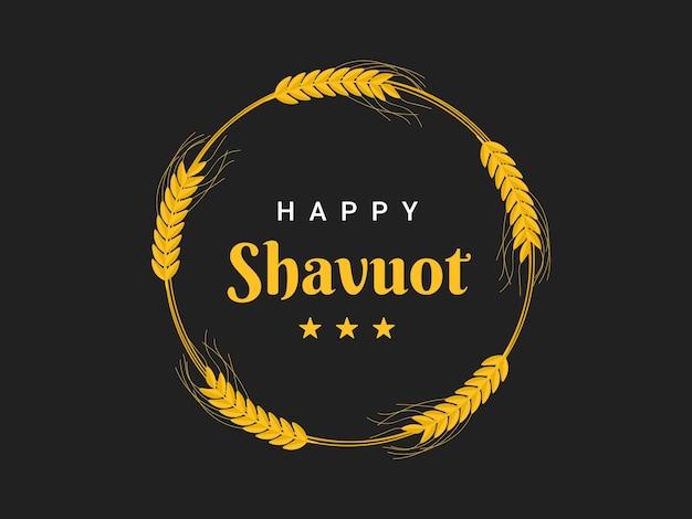 ハッピーシャブオットのレタリング。シャブオットのユダヤ教の祝日の手書きイラスト。 Premiumベクター