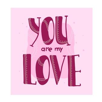 Надпись на день святого валентина. ты моя любовь.